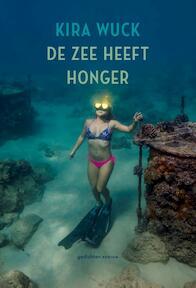 De zee heeft honger - Kira Wuck (ISBN 9789057598647)