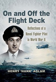 On and Off the Flight Deck - Henry Adlam (ISBN 9781844156290)