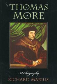 Thomas More - A Biography (Cobe) - Richard Marius (ISBN 9780674885257)