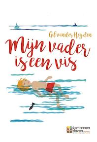 Mijn vader is een vis - Gil vander Heyden (ISBN 9789490952242)