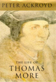 The life of Thomas More - Peter Ackroyd (ISBN 9781856197113)