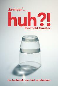 Ja-maar... Huh ?! - B. Gunster, Berthold Gunster (ISBN 9789022994047)