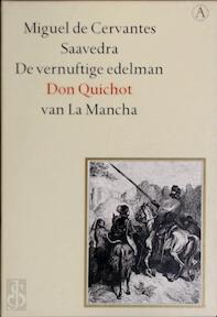 De vernuftige edelman Don Quichot van La Mancha - Miguel de Cervantes Saavedra (ISBN 9789025306380)
