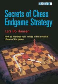 Secrets of Chess Endgame Strategy - Lars Bo Hansen (ISBN 9781904600442)