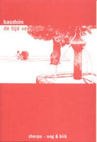 De tijd verstrijkt - E. Baudoin (ISBN 9789075504576)