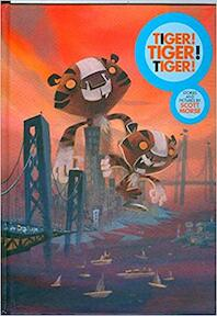 Tiger ! Tiger ! Tiger ! - Scott Morse (ISBN 9780977471539)