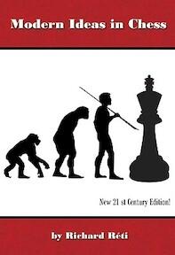 Modern Ideas in Chess - Richard Reti (ISBN 9781888690620)