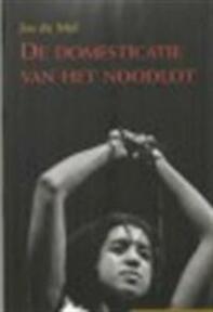 Domesticatie van het noodlot - Unknown (ISBN 9789028942196)