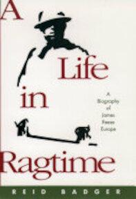 A Life in Ragtime - Reid Badger, Professor Of American Studies Reid Badger (ISBN 9780195060447)