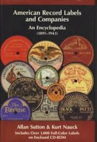 American record labels and companies - Allan Sutton, Kurt R. Nauck (ISBN 9780967181905)