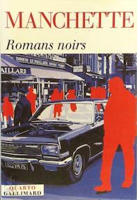 Romans noirs - Manchette (ISBN 9782070774395)