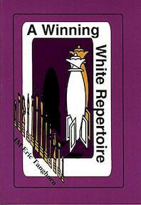 A Winning White Repertoire - Eric Tangborn (ISBN 9780875682624)