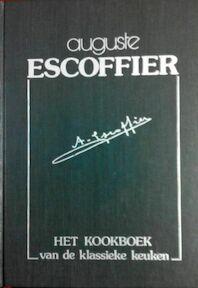 Het kookboek van de klassieke keuken - A. Escoffier (ISBN 9789061941781)