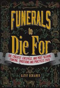 Funerals to Die For - Kathy Benjamin (ISBN 9781440557071)