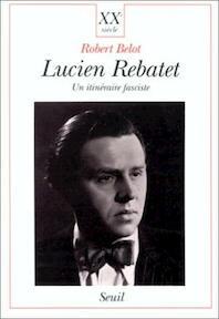 Lucien Rebatet - Robert Belot (ISBN 9782020129817)