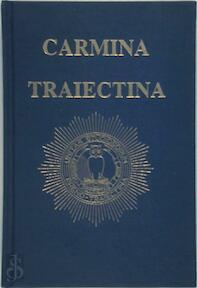 Carmina Traiectina - (ISBN 9789080955615)
