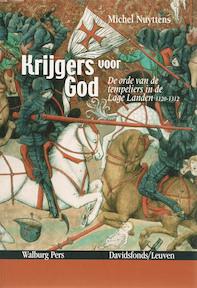 Krijgers voor God - Michel Nuyttens (ISBN 9789081129718)