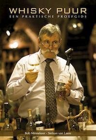 Whisky puur - B. Minnekeer, S. Van Laere (ISBN 9789058265807)