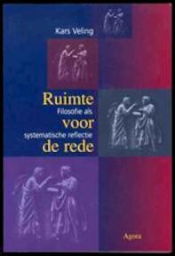 Ruimte voor de rede - Kars Veling (ISBN 9789039108178)