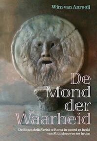 De mond der waarheid - Wim van Anrooij (ISBN 9789023013433)