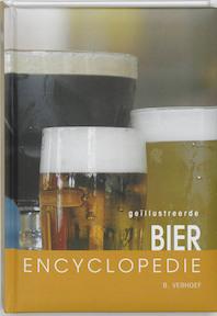 Geillustreerde bier encyclopedie - B. Verhoef (ISBN 9789036610810)