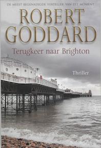 Terugkeer naar Brighton - R. Goddard (ISBN 9789045303062)