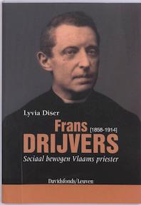 Frans Drijvers (1858-1914) - L. Diser (ISBN 9789058265340)