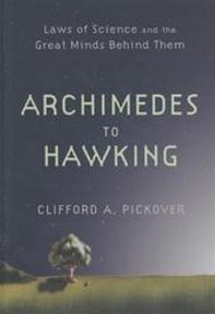 Archimedes to Hawking - Clifford A. Pickover (ISBN 9780195336115)