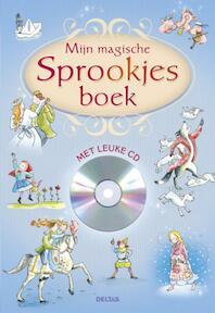Mijn magische sprookjesboek (ISBN 9789044733747)