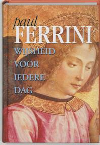 Wijsheid voor iedere dag - Paul Ferrini (ISBN 9789020283211)