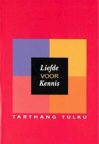 Liefde voor kennis - Tarthang Tulku (ISBN 9789073728073)