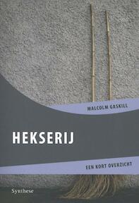 Hekserij - Malcolm Gaskill (ISBN 9789062711031)