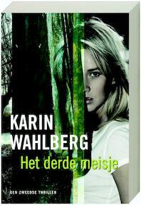 Het derde meisje - Karin Wahlberg (ISBN 9789044322293)