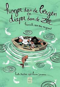 Hoger dan de bergen, dieper dan de zee - Laïla Koubaa (ISBN 9789460013362)