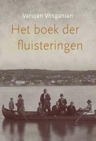 Het boek der fluisteringen - Varujan Vosganian (ISBN 9789061434054)