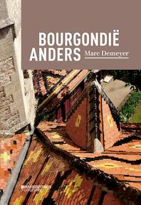 BOURGONDIË ANDERS - Marc Demeyer (ISBN 9789059087187)