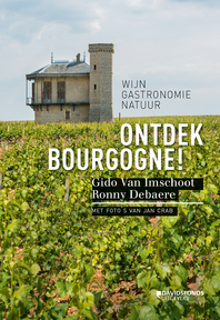 Ontdek Bourgogne! - Gido Van Imschoot, Ronny Denaere (ISBN 9789059087736)