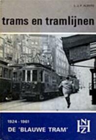 De 'Blauwe tram' van 1924-1961 - L. J. P. Albers (ISBN 9789060075722)