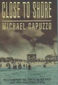 Close to shore - Mike Capuzzo (ISBN 9780747274674)