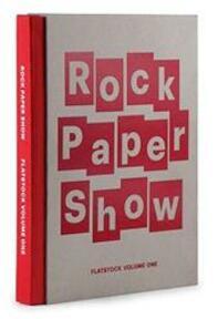 Rock Paper Show - Diego ( Ed.) Hadis (ISBN 9780984302802)
