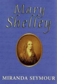 Mary Shelley - Seymour (ISBN 9780719557118)