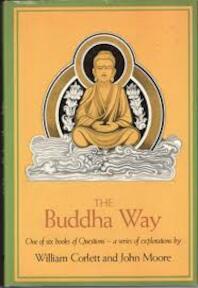The Buddha Way - William Corlett, John Moore (ISBN 0878881530)