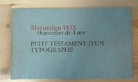 Petit Testament d'un Typographe. - Maximilien Vox