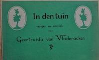 In den tuin - Versjes en muziek - Gertruida van Vladeracken