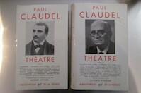 Théâtre Tome I + Tome II - Paul Claudel