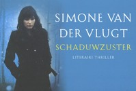 Schaduwzuster - Simone van der Vlugt (ISBN 9789049802134)