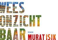 Wees onzichtbaar DL - Murat Isik (ISBN 9789049805388)