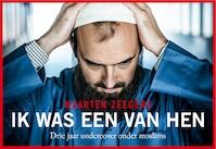 Ik was een van hen - Maarten Zeegers (ISBN 9789049805883)