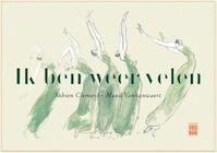Ik ben weer velen - Sabien Clement, Maud Vanhauwaert (ISBN 9789460016578)