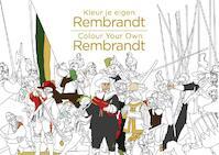 Kleur je eigen Rembrandt/Colour Your Own Rembrandt (ISBN 9789045212104)